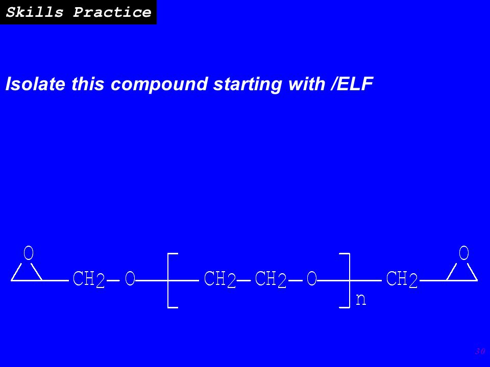 30 Skills Practice Isolate this compound starting with /ELF