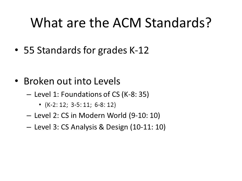 What are the ACM Standards.