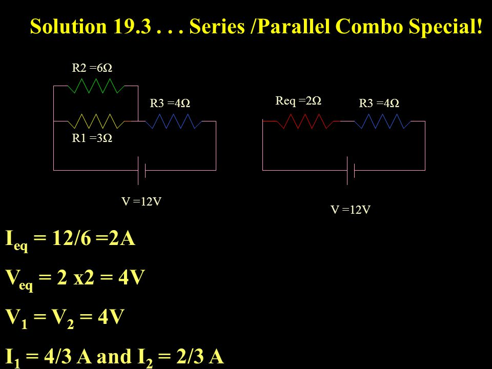 Example Series /Parallel Combo Special.