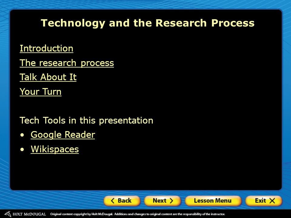 Technology and the Research Process Introduction The research process Talk About It Your Turn Tech Tools in this presentation Google Reader Wikispaces