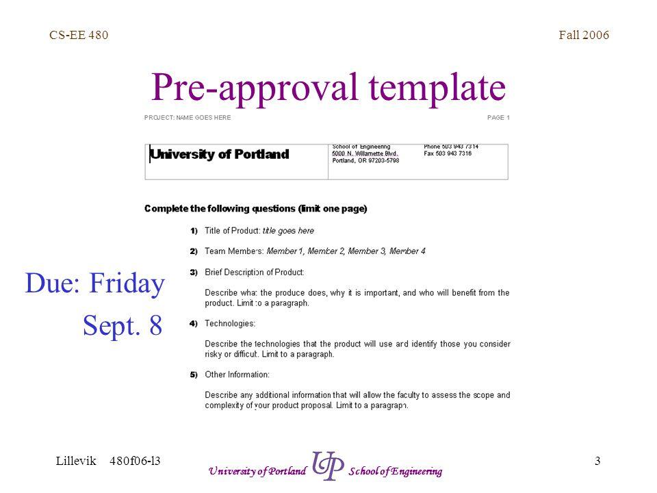 Fall 2006 24 CS-EE 480 Lillevik 480f06-l3 University of Portland School of Engineering