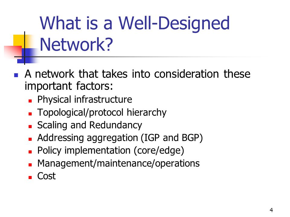 4 What is a Well-Designed Network.