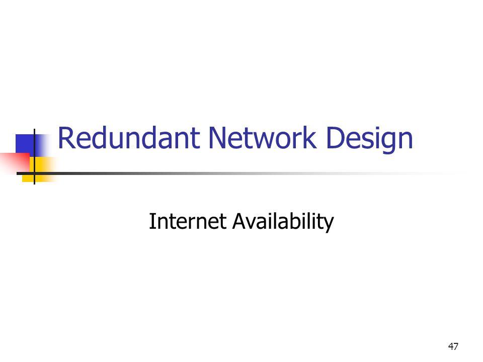 47 Redundant Network Design Internet Availability
