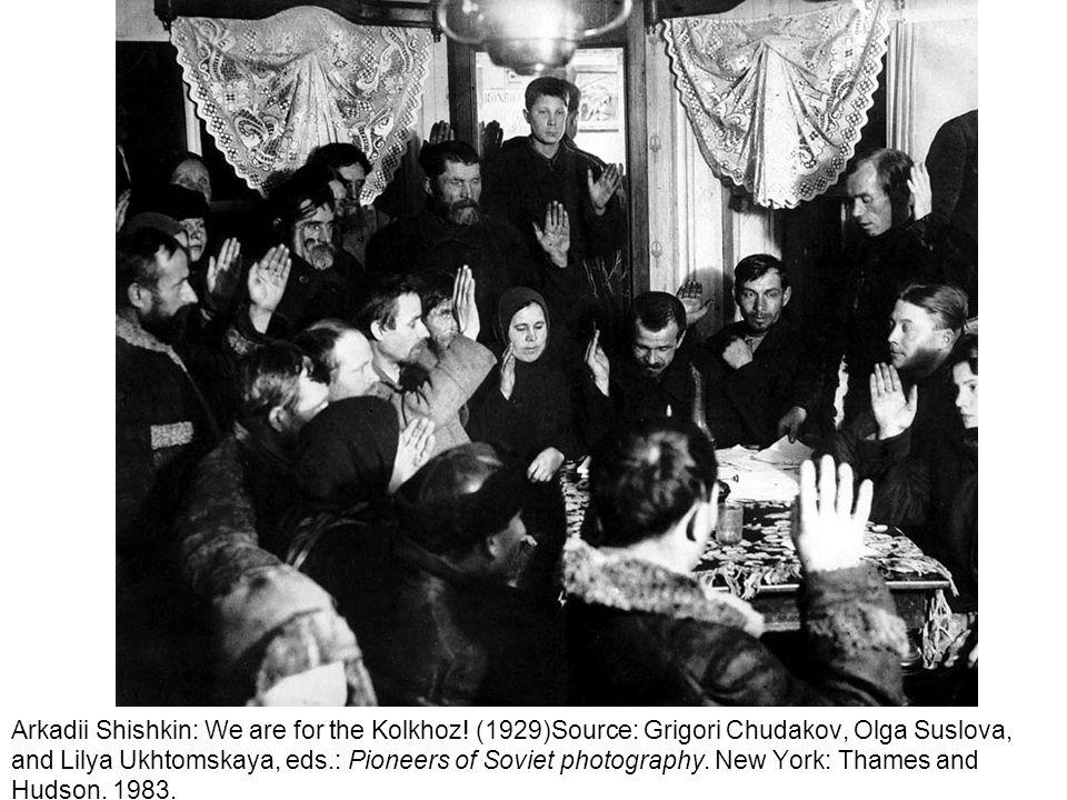 Arkadii Shishkin: We are for the Kolkhoz! (1929)Source: Grigori Chudakov, Olga Suslova, and Lilya Ukhtomskaya, eds.: Pioneers of Soviet photography. N
