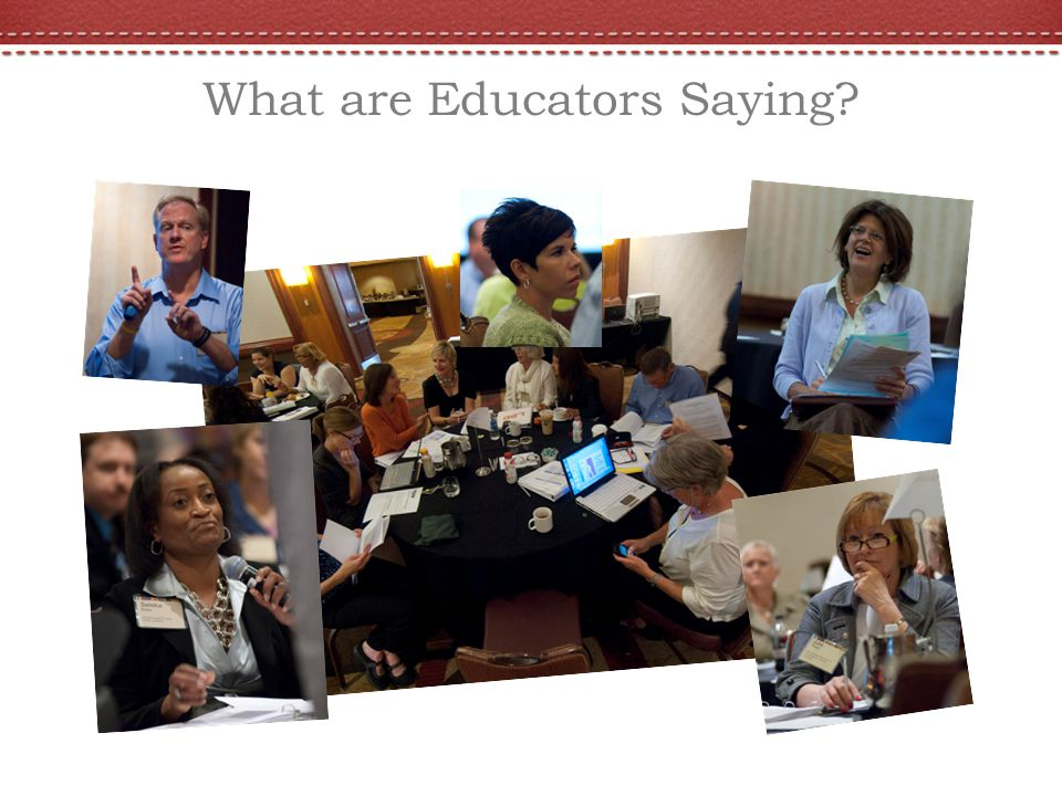 What are Educators Saying