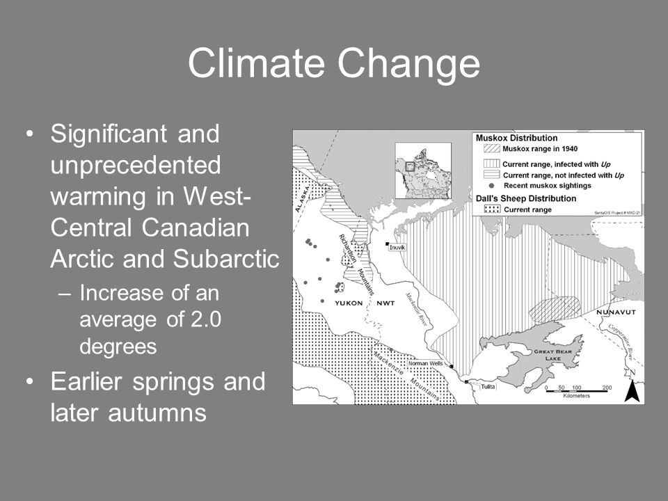 Climate Change Significant and unprecedented warming in West- Central Canadian Arctic and Subarctic –Increase of an average of 2.0 degrees Earlier springs and later autumns