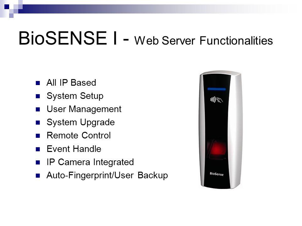 BioSENSE I - Web Server Functionalities Set Fingerprint Auto Synchronization between BioSENSE and Software (SoMac): RS485 & TCP RS485