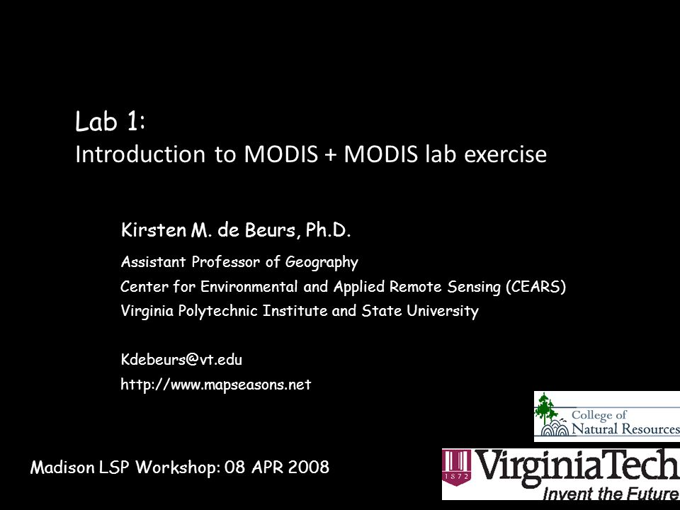 Lab 1: Introduction to MODIS + MODIS lab exercise Kirsten M.