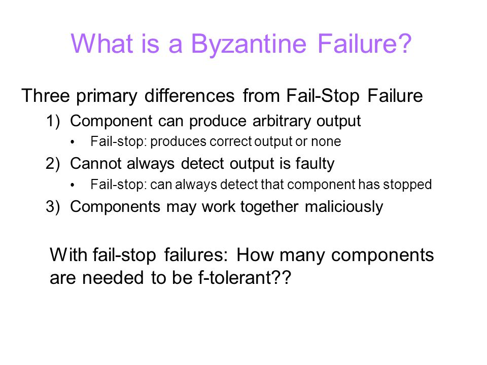 Assumption for F-tolerant Servers Good (non-faulty) components must use same input Otherwise, can't trust their output result either For majority voting to work: 1) All non-faulty processors must use same input 2) If input is non-faulty, then all non-faulty processes use the value it provides Must agree on value of input C1 C2 C3 A B