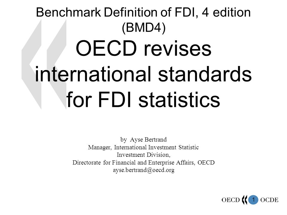 2 OECD Benchmark Definition  Prepared under the auspices of the OECD Investment Committee  Technical work conducted by the OECD experts of the Workshop of International Investment Statistics (of the Investment Committee)  First issued in 1983 and revised twice  Fourth edition – forthcoming in 2008  Prepared in close co-operation with OECD Member countries, IMF, and other international institutions