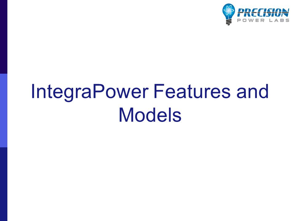 IntegraPower Features and Models