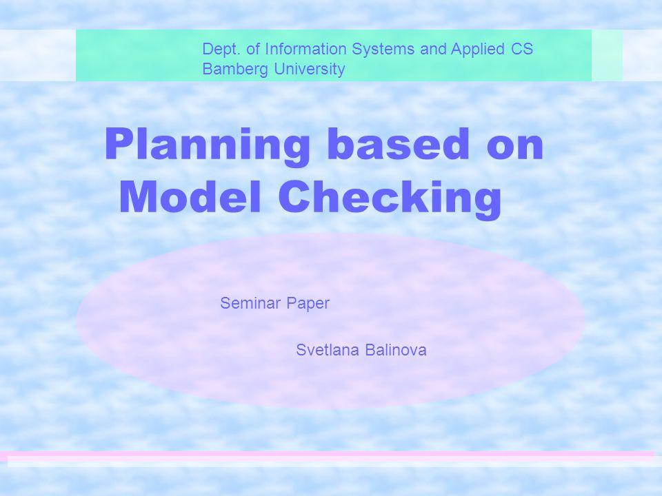 Planning based on Model Checking Dept.