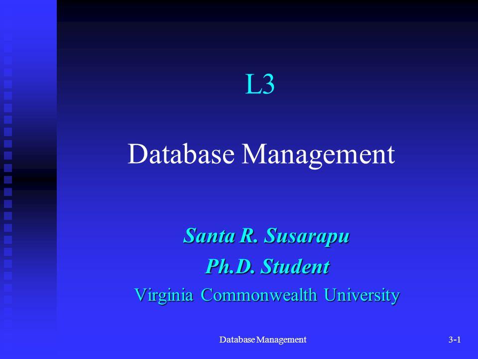 Database Management3-1 L3 Database Management Santa R.
