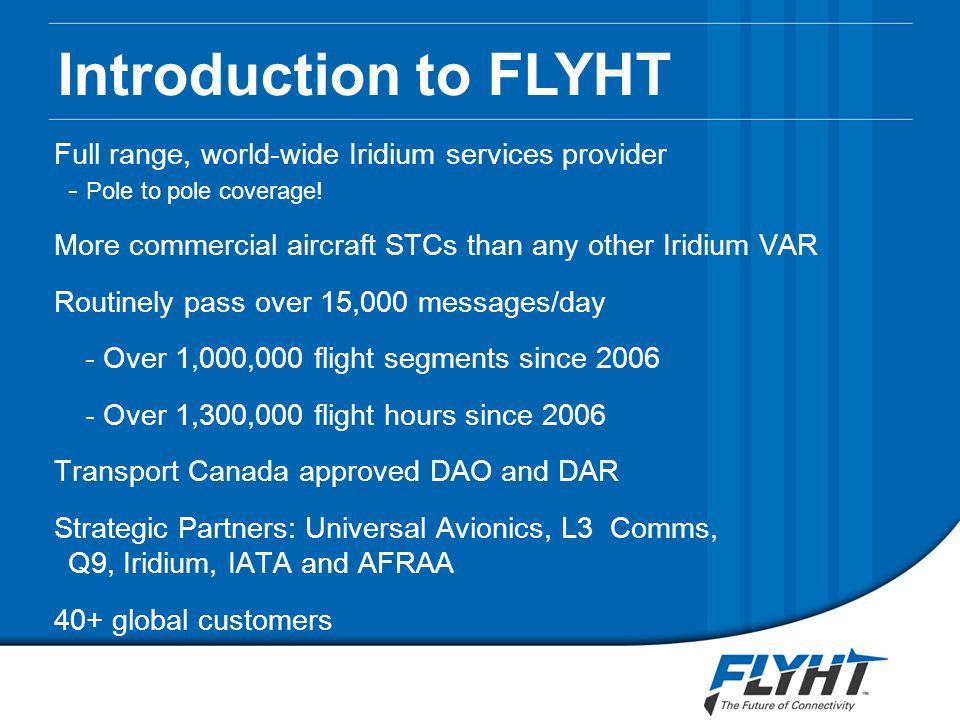 Full range, world-wide Iridium services provider - Pole to pole coverage.