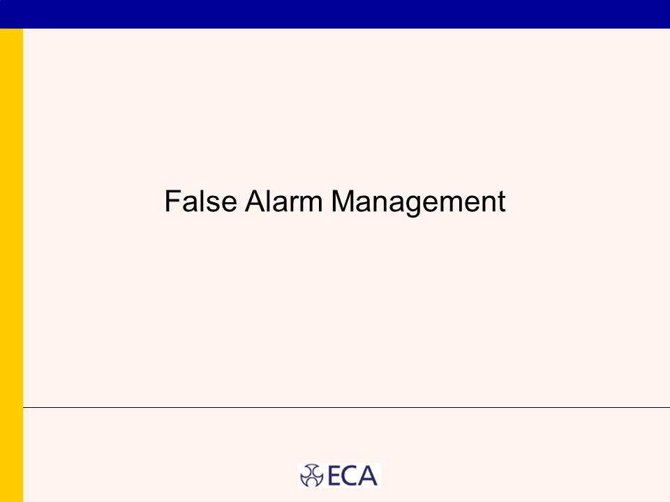 False Alarm Management