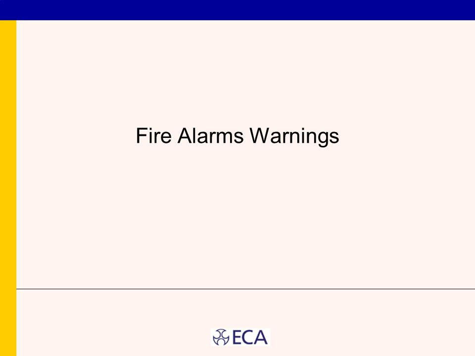 Fire Alarms Warnings
