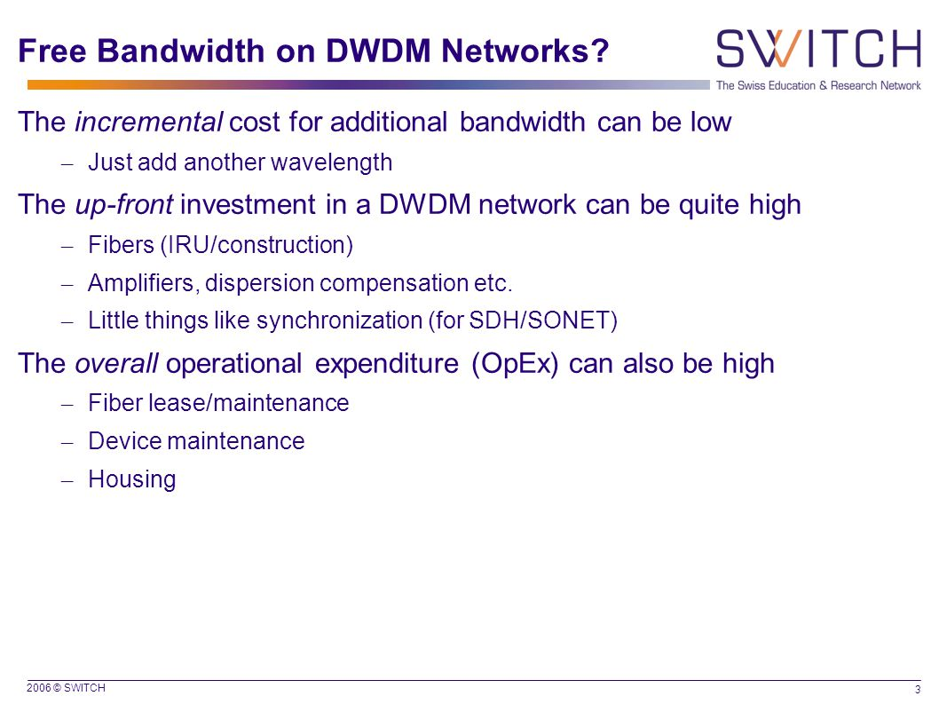 2006 © SWITCH 3 Free Bandwidth on DWDM Networks.