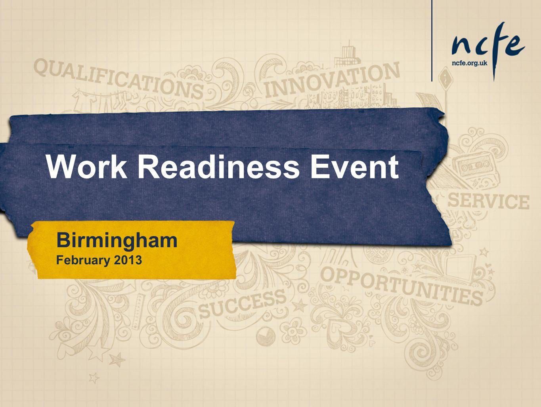 Work Readiness Event Birmingham February 2013