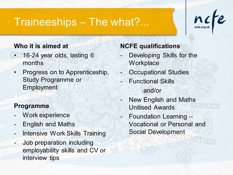Traineeships – The what ...
