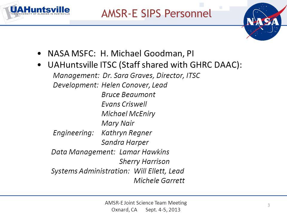 AMSR-E SIPS Personnel 3 NASA MSFC: H.
