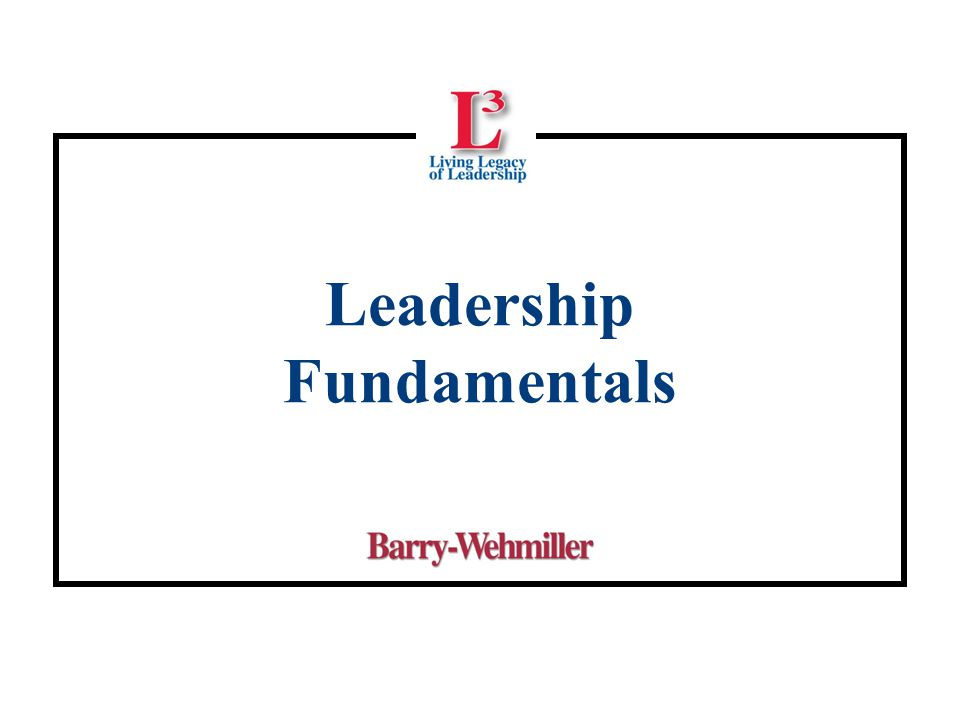 Leadership Fundamentals
