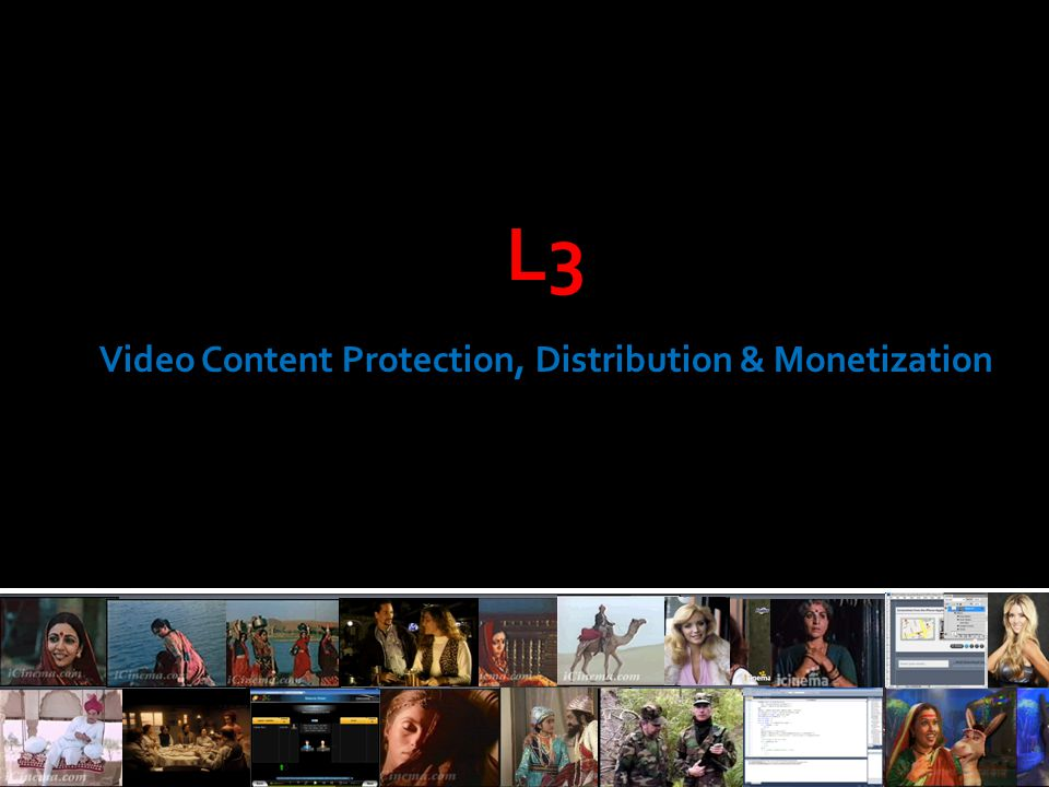 2 We help video content owners make more money and make it faster, by enabling secure, viral distribution worldwide.
