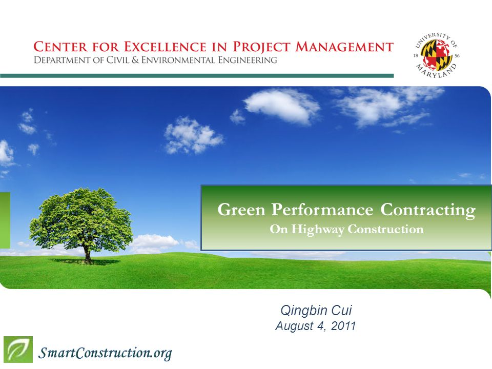 Qingbin Cui August 4, 2011 Green Performance Contracting On Highway Construction