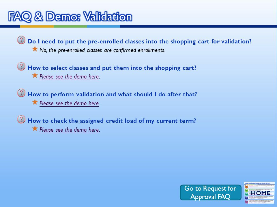 Do I need to put the pre-enrolled classes into the shopping cart for validation.