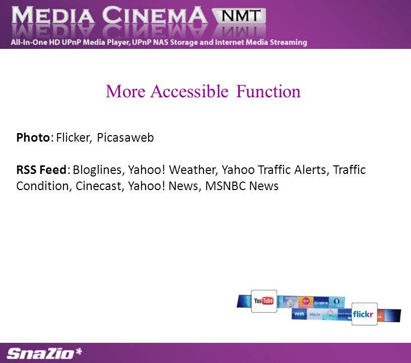 Photo: Flicker, Picasaweb RSS Feed: Bloglines, Yahoo.