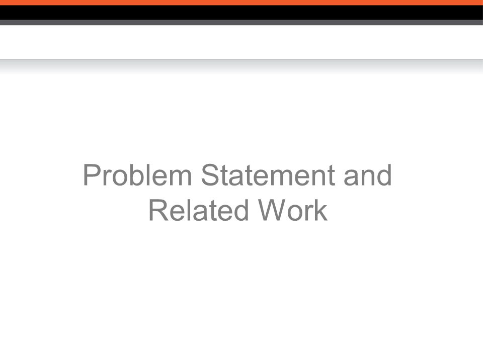 Problem Statement and Related Work