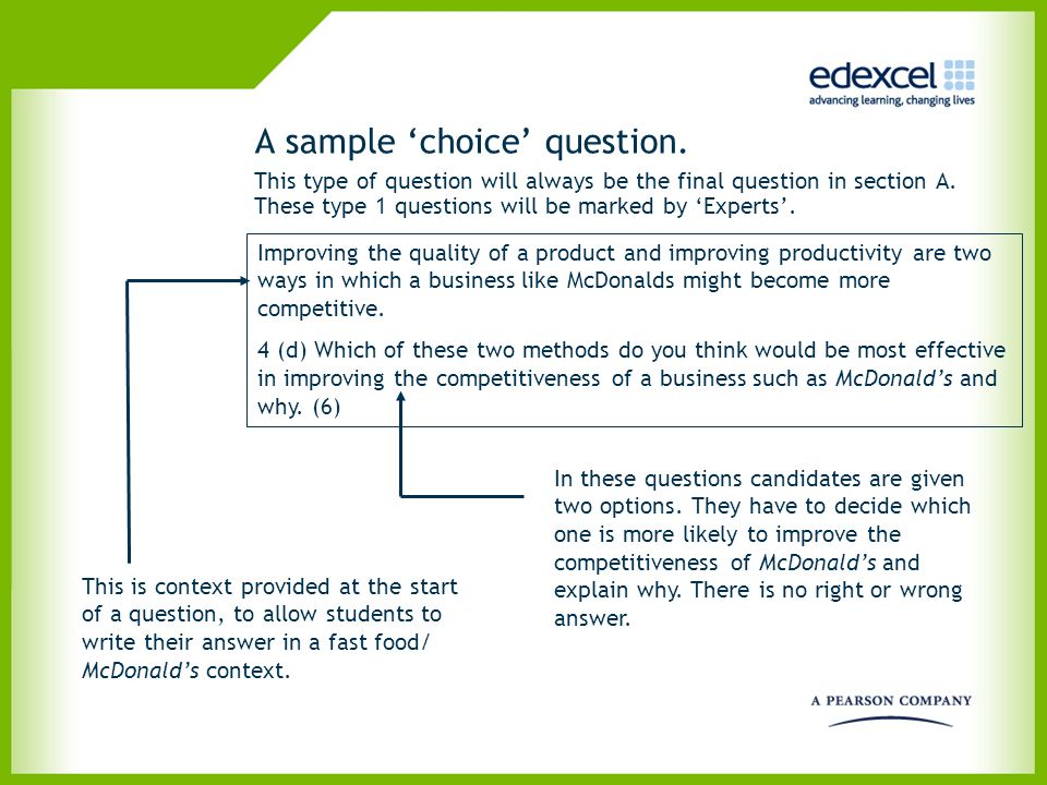 A sample 'choice' question.. This type of question will always be the final question in section A. These type 1 questions will be marked by 'Experts'.
