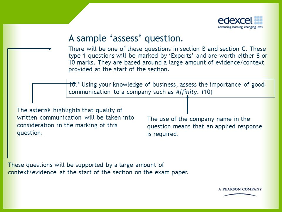 A sample 'assess' question.. There will be one of these questions in section B and section C. These type 1 questions will be marked by 'Experts' and a
