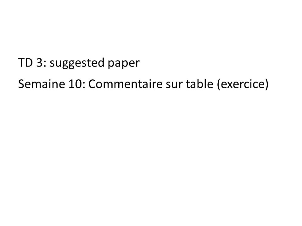TD 3: suggested paper Semaine 10: Commentaire sur table (exercice)
