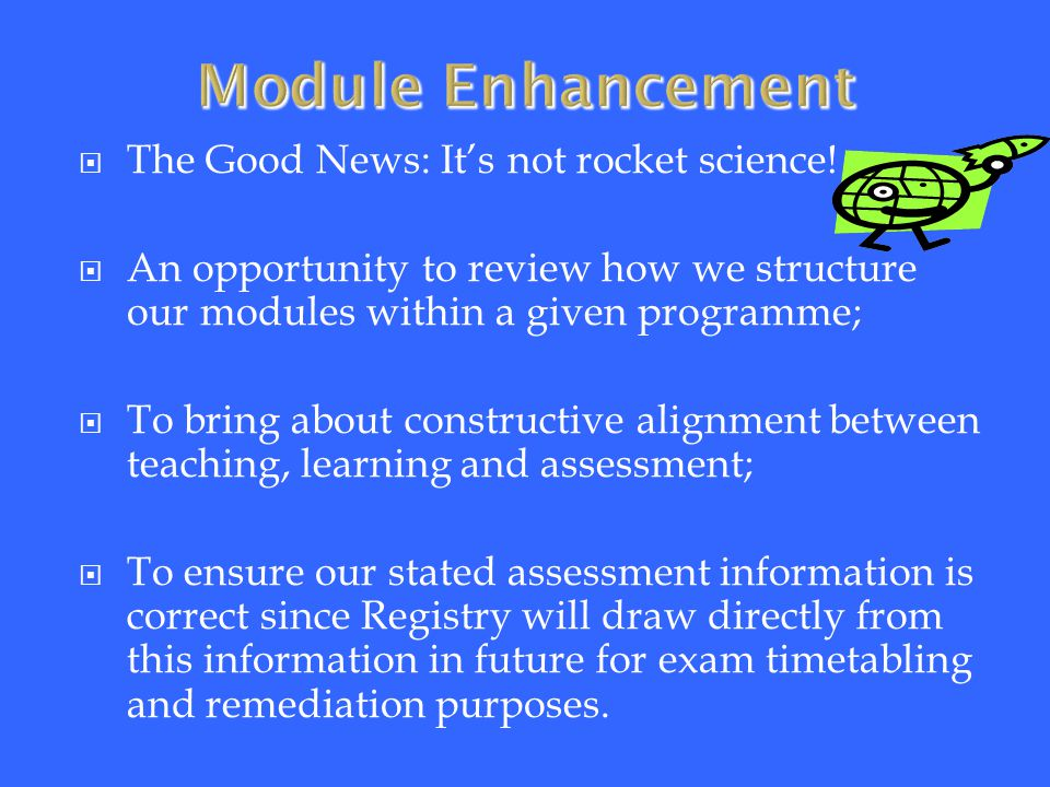  The Good News: It's not rocket science.