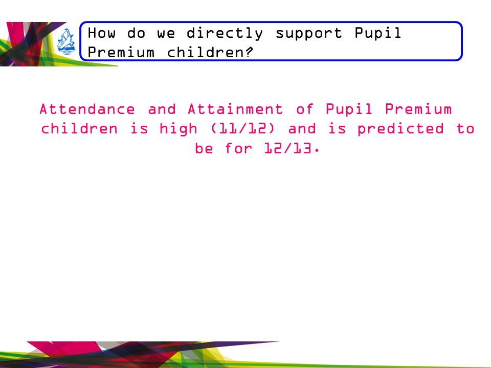 How do we directly support Pupil Premium children.