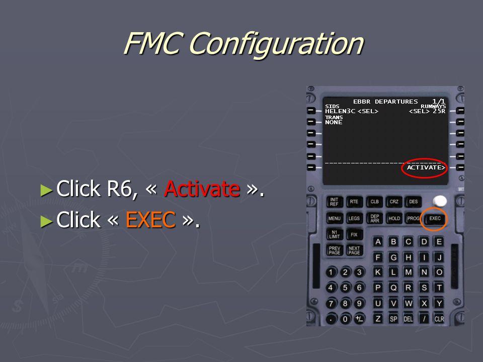 FMC Configuration ► Click R6, « Activate ». ► Click « EXEC ».