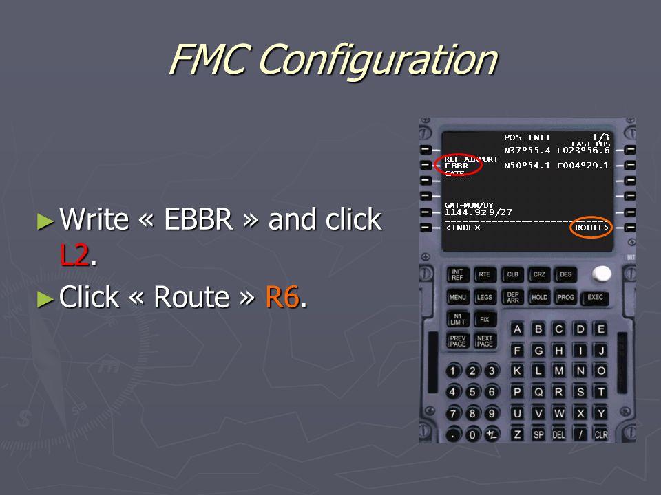 FMC Configuration ► Write « EBBR » and click L2. ► Click « Route » R6.