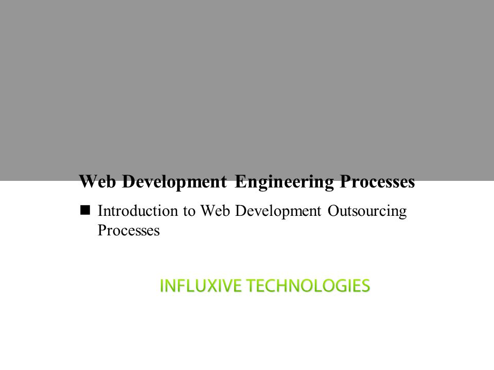 Web Development Engineering Processes Introduction to Web Development Outsourcing Processes