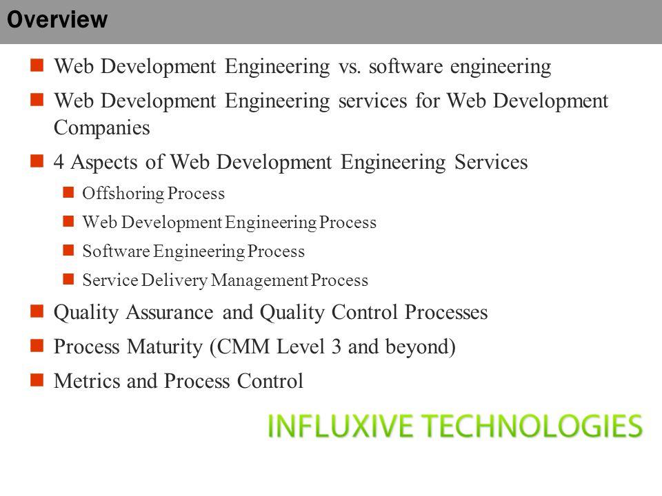 Overview Web Development Engineering vs.
