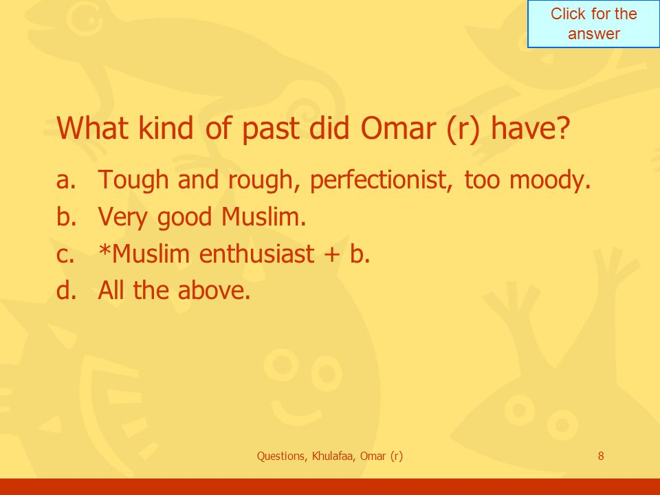 Click for the answer Questions, Khulafaa, Omar (r)39 After the epidemic of disease there followed a famine.