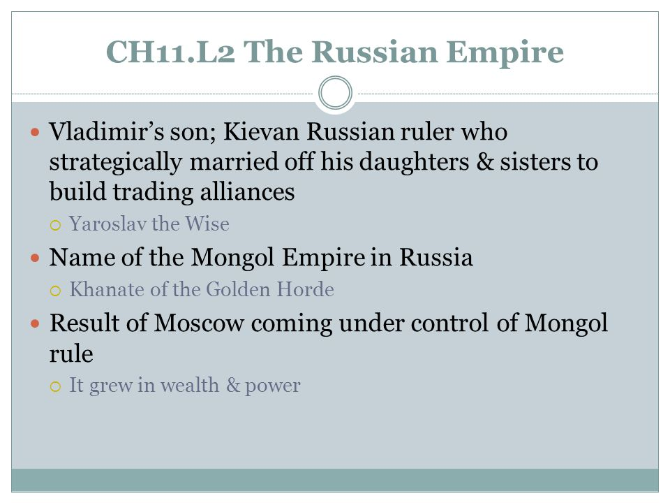 CH11.L2 The Russian Empire Leadership title created by Ivan III  Czar religion Vladimir converted to  Orthodox Christianity Yaroslav's decision to divide this state in Russia amongst his sons caused its decline  Kiev T or F.