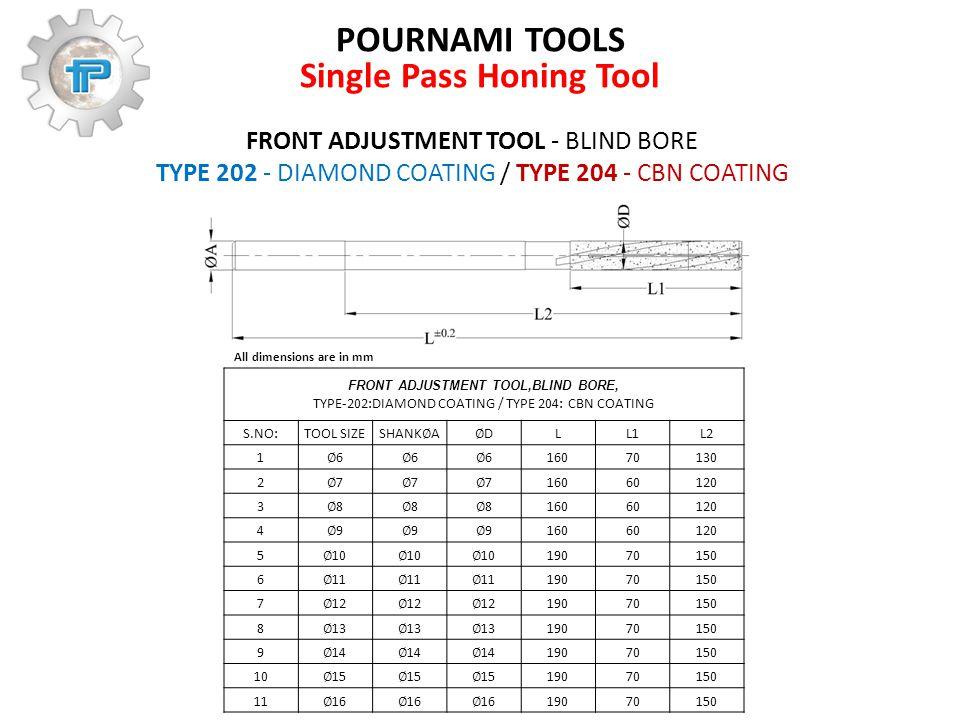 FRONT ADJUSTMENT TOOL - BLIND BORE TYPE 202 - DIAMOND COATING / TYPE 204 - CBN COATING FRONT ADJUSTMENT TOOL,BLIND BORE, TYPE-202:DIAMOND COATING / TY