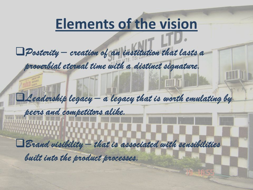 Parameters of the vision execution:  CSR: corporate social responsibility- execution of the vision statement shall be inclusive.