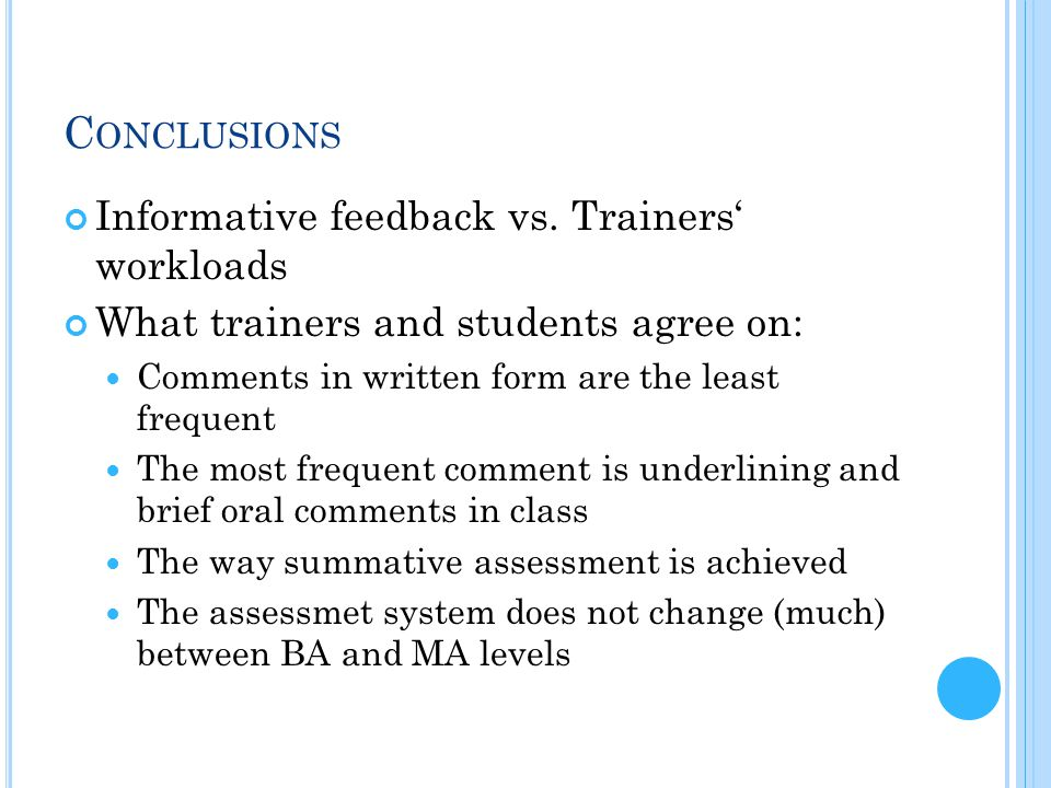 C ONCLUSIONS Informative feedback vs.
