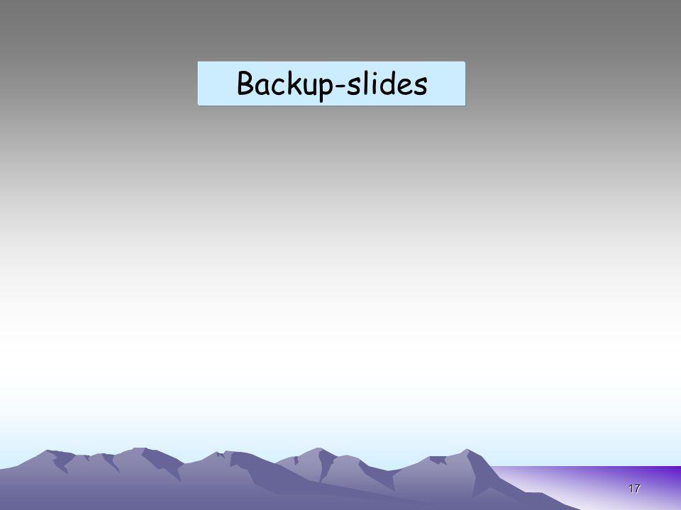 17 Backup-slides