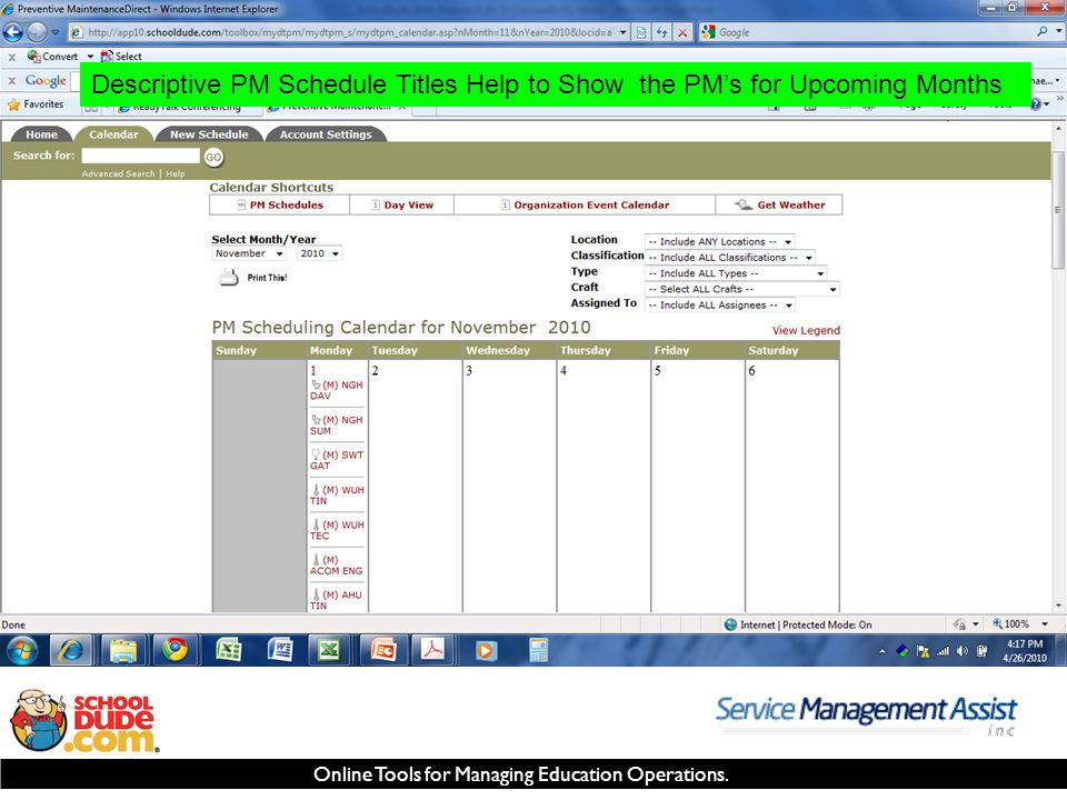 Online Tools for Managing Education Operations. Descriptive PM Schedule Titles Help to Show the PM's for Upcoming Months