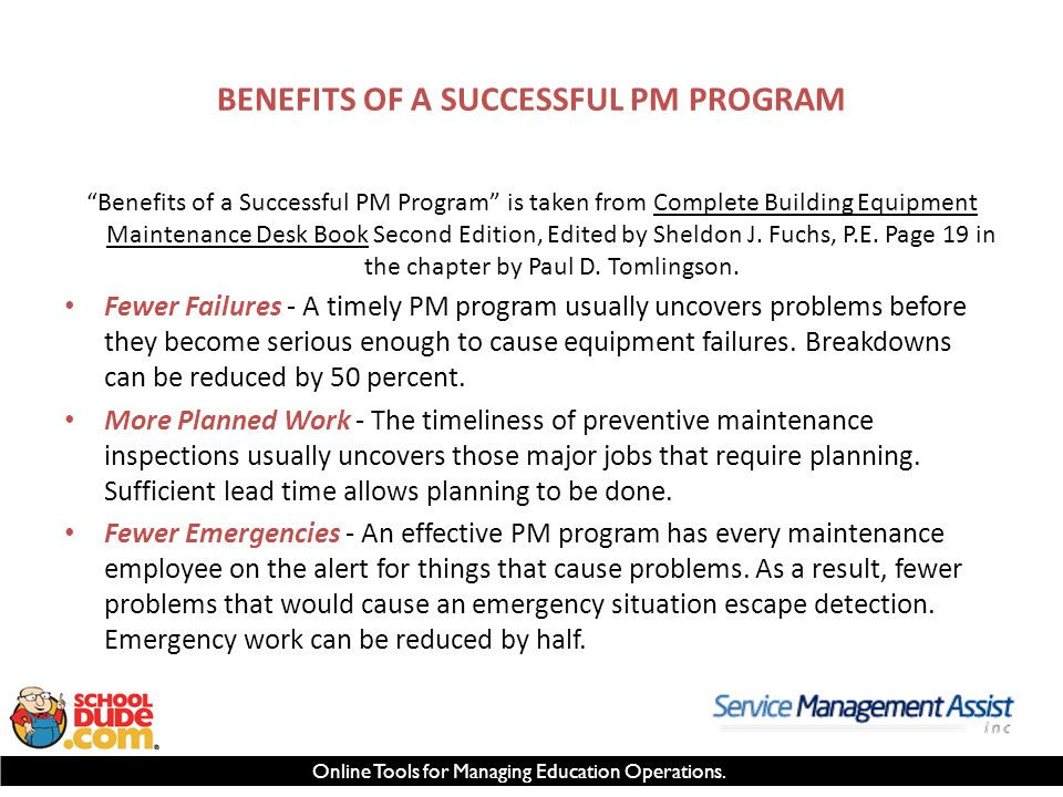 "Online Tools for Managing Education Operations. BENEFITS OF A SUCCESSFUL PM PROGRAM ""Benefits of a Successful PM Program"" is taken from Complete Build"