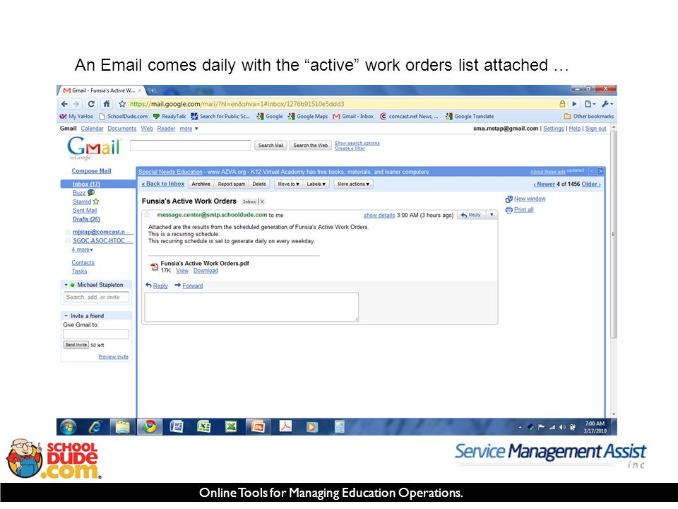 "Online Tools for Managing Education Operations. An Email comes daily with the ""active"" work orders list attached …"