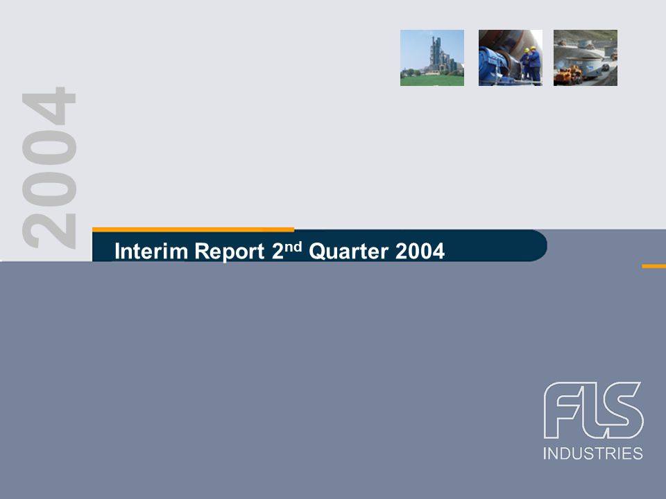 FLS Industries A/S Interim report Q2 2004 Half year EBIT in recent years 1st half year 2004 nConsiderable improvement over last year nStrong improvement in performance in Aalborg Portland, Unicon, Pfister and Dansk Eternit Holding nReduced losses in F.L.Smidth, MAAG Gear, FLS miljø and FLS Aerospace