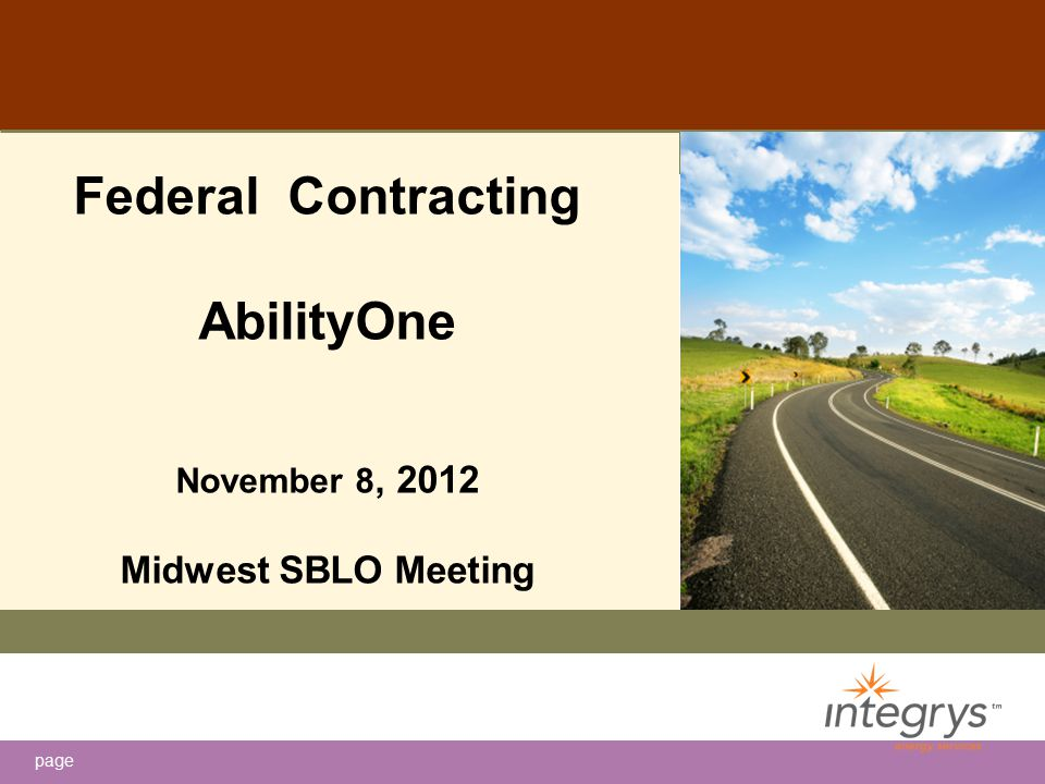 page Federal Contracting AbilityOne November 8, 2012 Midwest SBLO Meeting